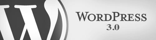Les nouveautés de WordPress 3.0 !