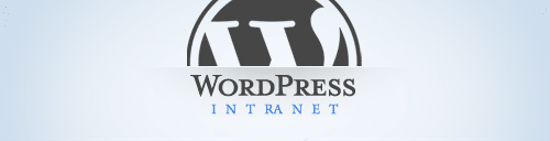 WordPress Intranet : Stimulez votre Intranet sous WordPress !