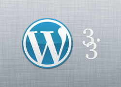 Les évolutions de WordPress 3.3