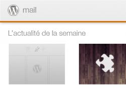 Une véritable newsletter WordPress pour la communauté française !