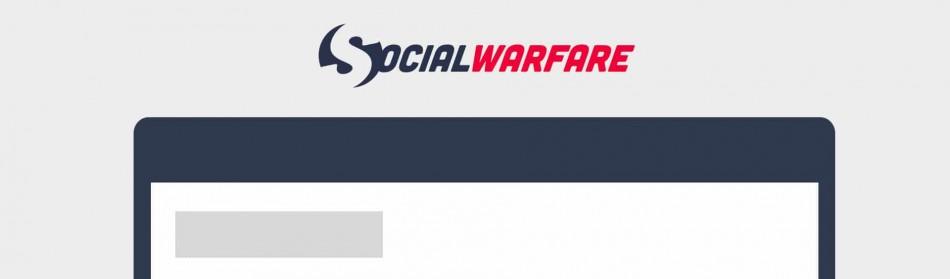 Social Warfare - L'ultime Plugin WordPress pour le Partage Social